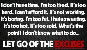 let go of the excuses