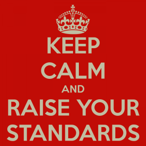 keep-calm-and-raise-your-standards-3