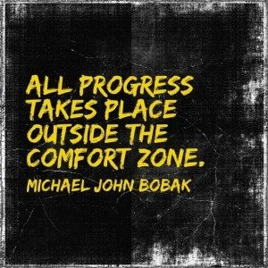 progress-takes-place-outside-comfort-zone-michael-john-bobak-daily-quotes-sayings-pictures